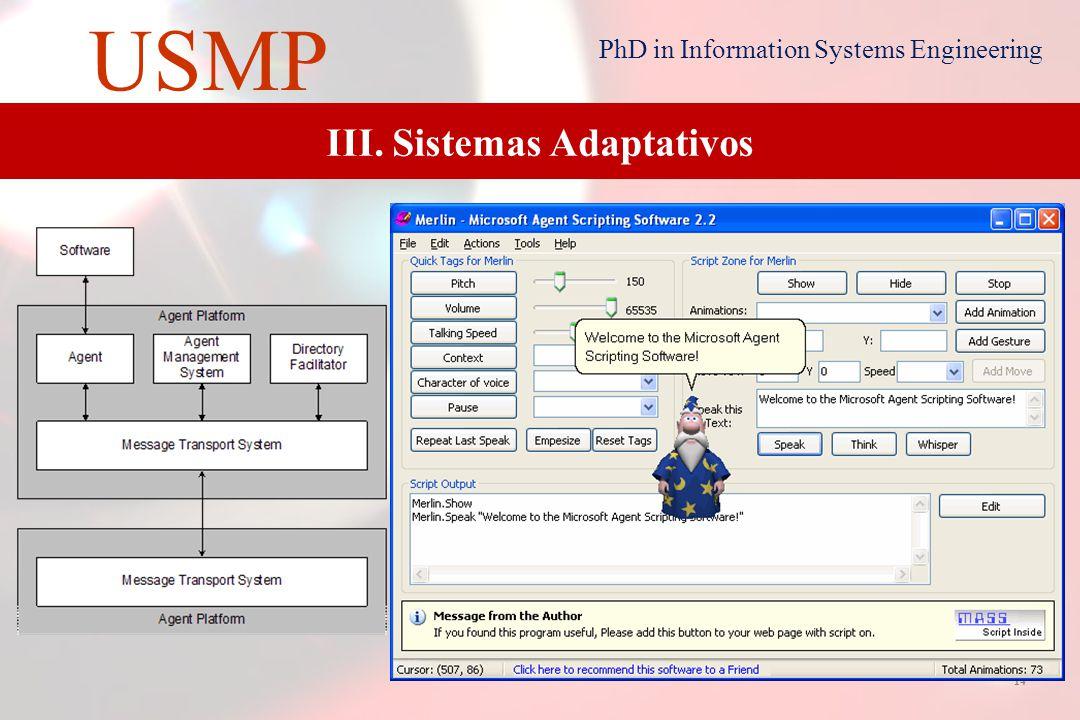 13 USMP PhD in Information Systems Engineering III. Sistemas Adaptativos
