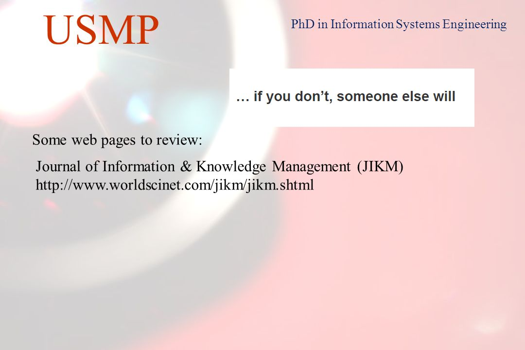22 USMP PhD in Information Systems Engineering The Digital City http://www.bdigital.org/ES/rdi/Paginas/ColaboracionesID.aspx