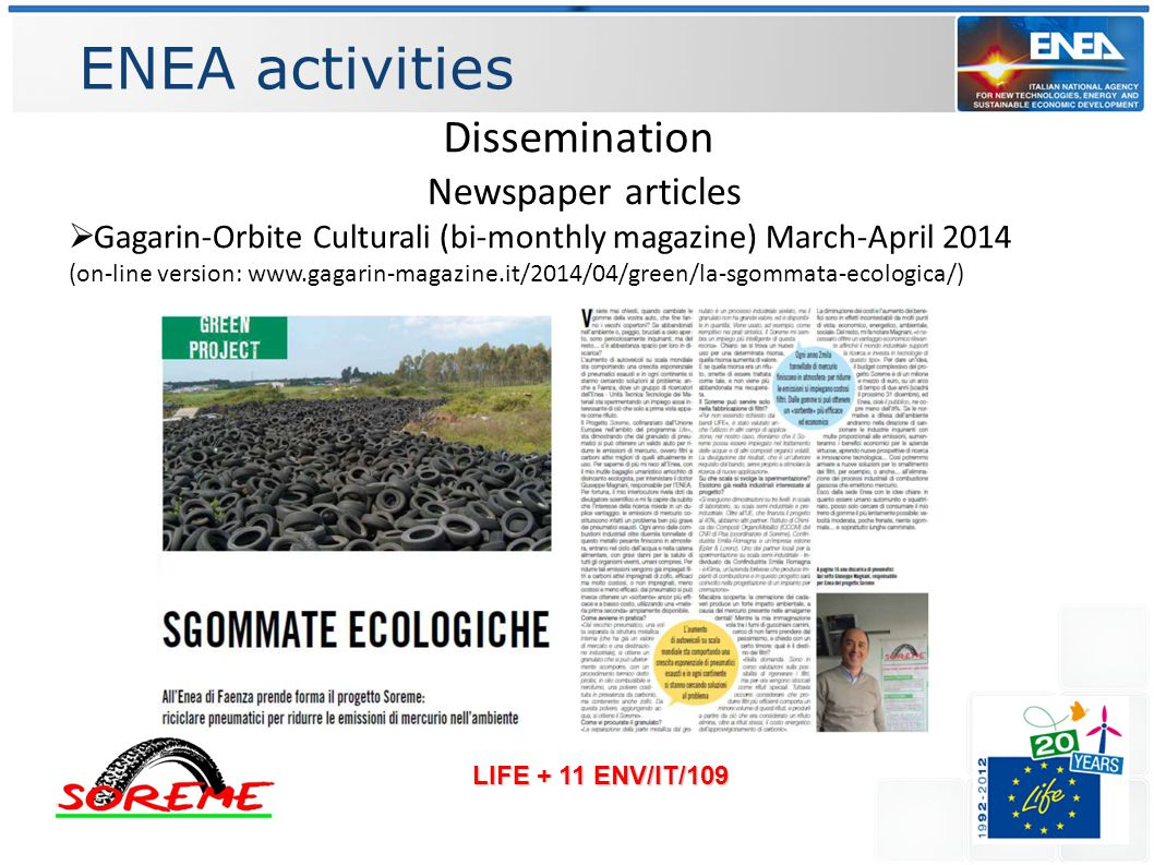 ENEA activities LIFE + 11 ENV/IT/109 Dissemination Newspaper articles  Gagarin-Orbite Culturali (bi-monthly magazine) March-April 2014 (on-line version: