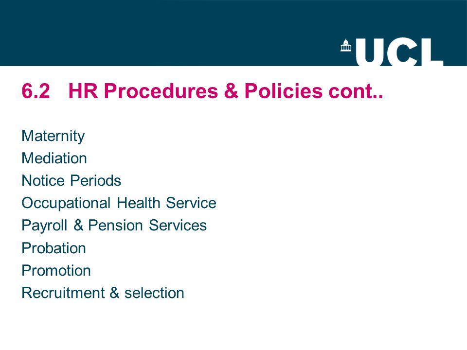 6.2HR Procedures & Policies cont..