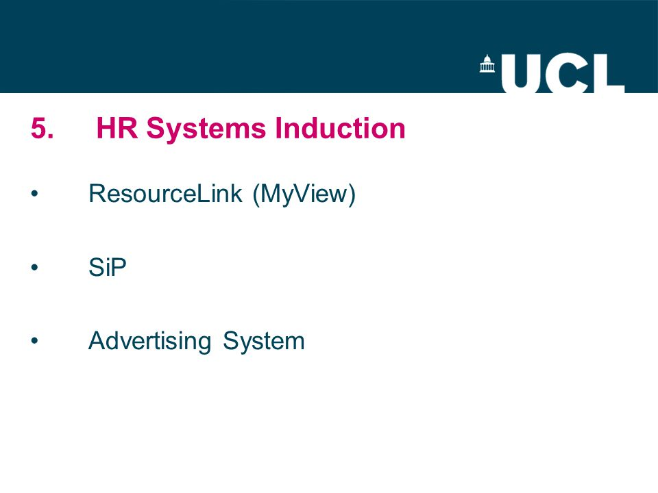 5.HR Systems Induction ResourceLink (MyView) SiP Advertising System