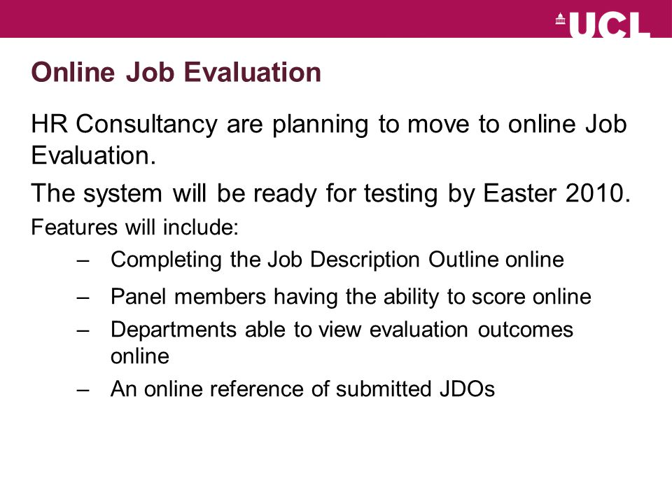 Online Job Evaluation HR Consultancy are planning to move to online Job Evaluation.