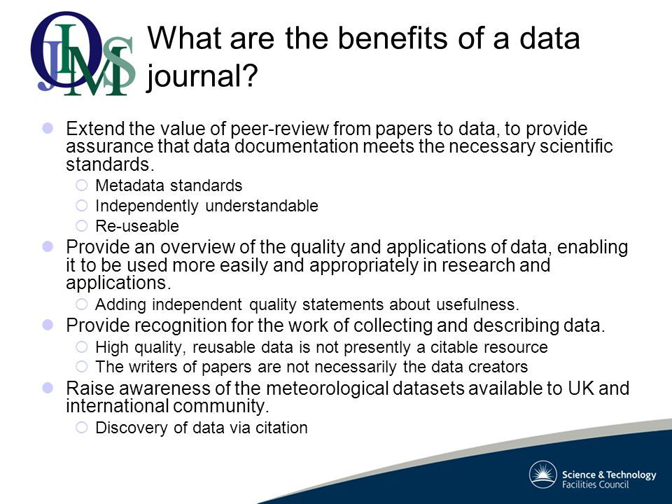 What are the benefits of a data journal.