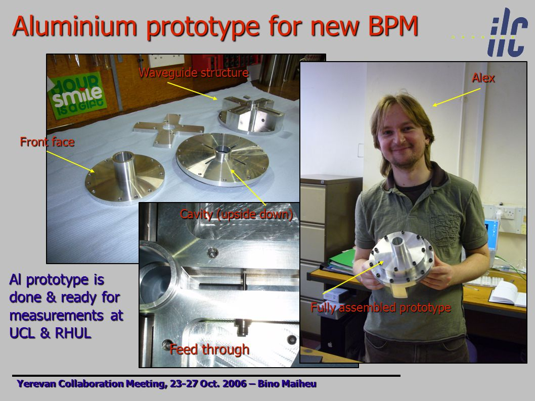Aluminium prototype for new BPM Yerevan Collaboration Meeting, 23-27 Oct.
