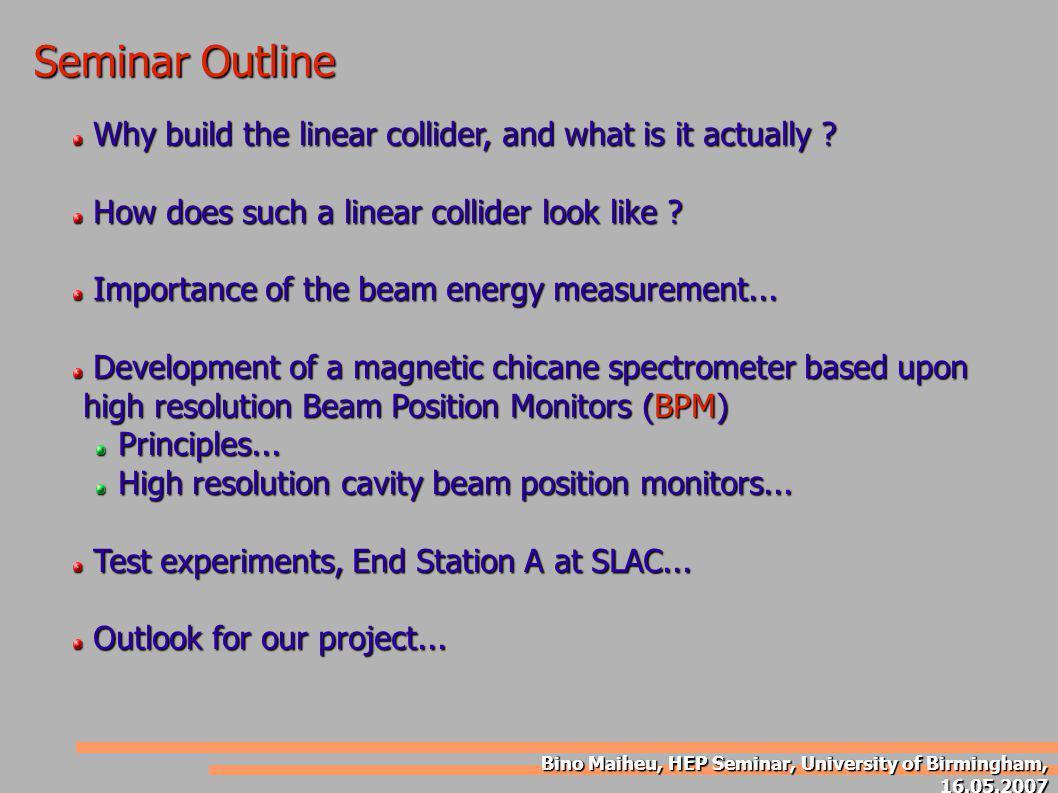 Bino Maiheu, HEP Seminar, University of Birmingham, 16.05.2007 Handling RF signals from a resonant cavity BPM...