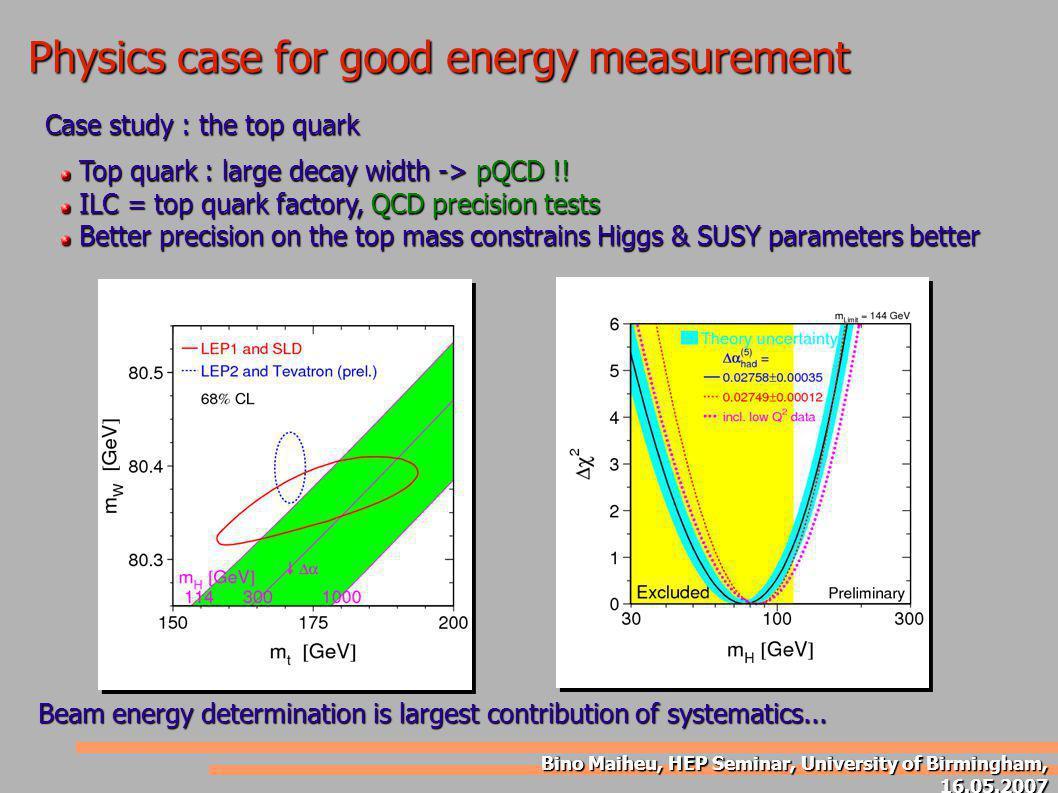 Bino Maiheu, HEP Seminar, University of Birmingham, 16.05.2007 Top quark : large decay width -> pQCD !! Top quark : large decay width -> pQCD !! ILC =