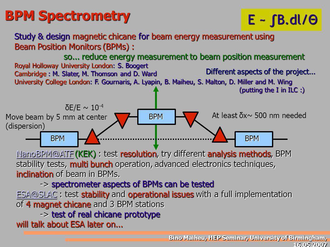 Bino Maiheu, HEP Seminar, University of Birmingham, 16.05.2007 BPM Calibration at ESA...