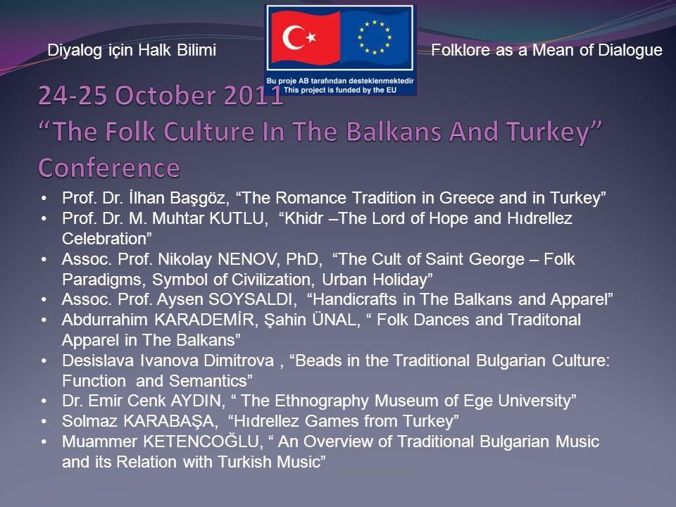 Diyalog için Halk BilimiFolklore as a Mean of Dialogue Traditional Fevziye Village Festival Meal and Bosnian Pie Pita Service Folk Dance Show (METU Tu