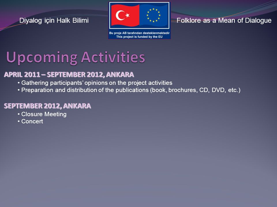 Diyalog için Halk BilimiFolklore as a Mean of Dialogue Project Meetings Visibility Activities