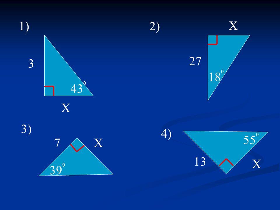 3 X 43 0 1)2) 18 0 X 27 3) 7X 39 0 4) 13 X 55 0