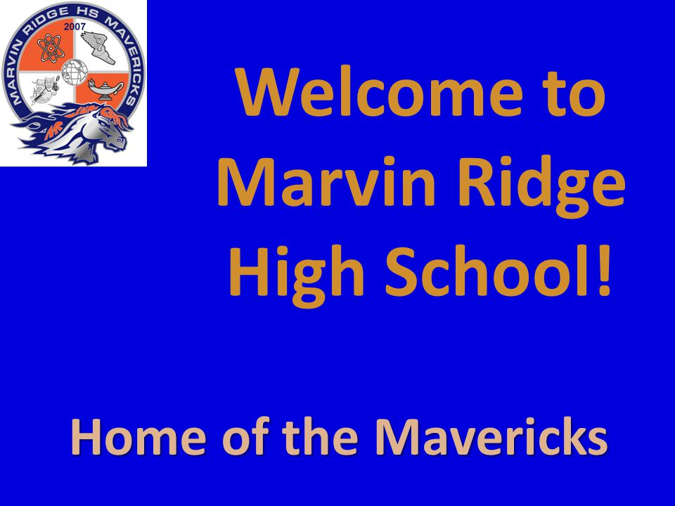 Welcome to Marvin Ridge High School! Home of the Mavericks