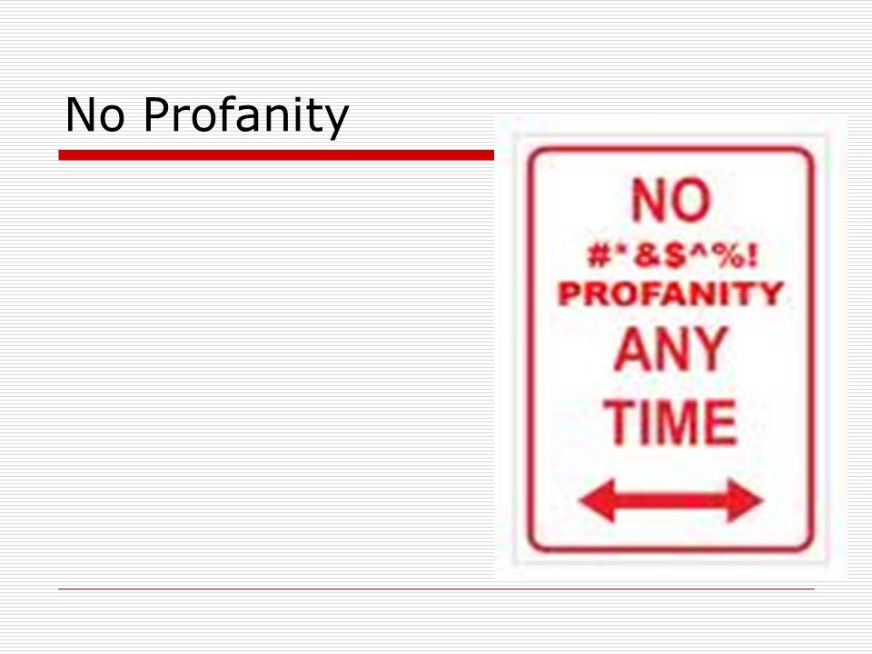 No Profanity