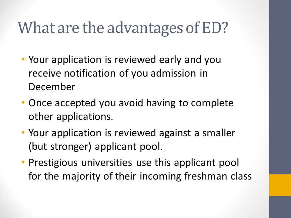 What are the advantages of ED.