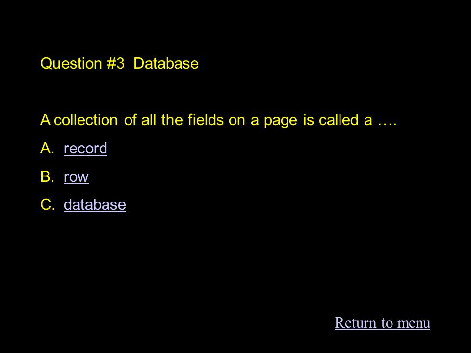 Question #2 Database Which of the following would NOT be a database.