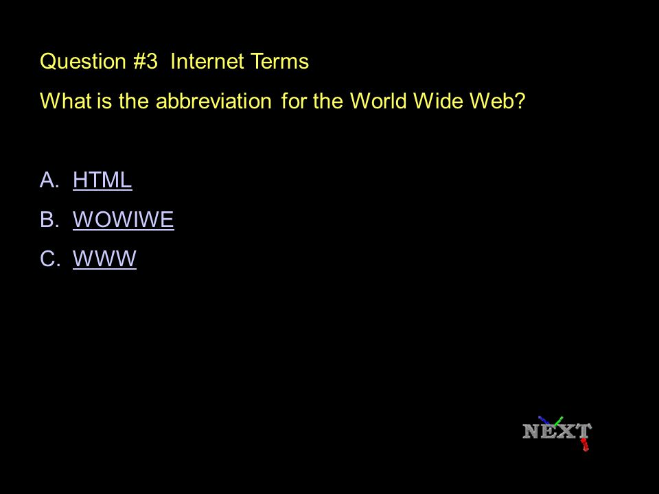 Question #2 Internet Terms What is another name for web address.