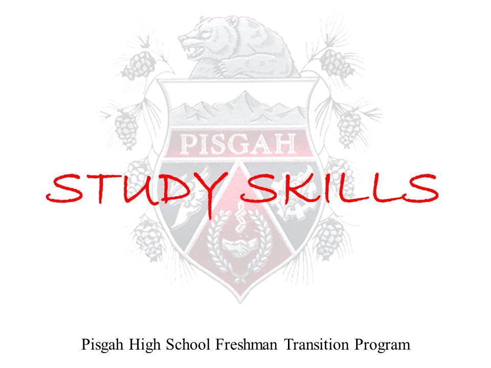 STUDY SKILLS Pisgah High School Freshman Transition Program