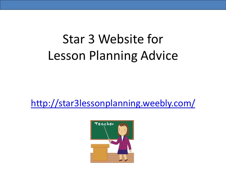 Star 3 Website for Lesson Planning Advice