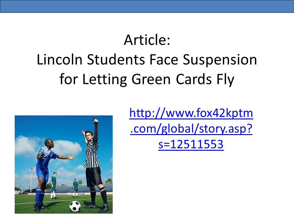Article: Lincoln Students Face Suspension for Letting Green Cards Fly
