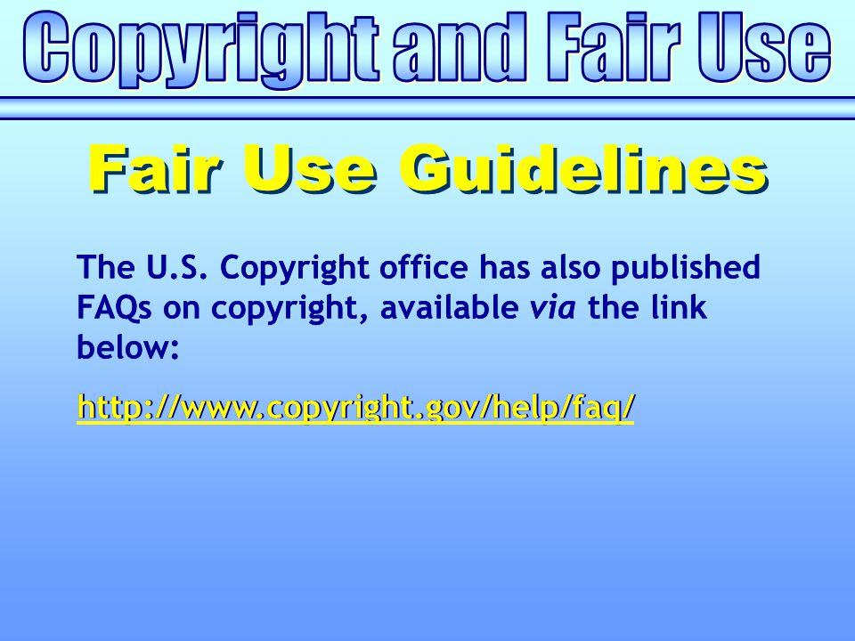http://www.copyright.gov/help/faq/ The U.S. Copyright office has also published FAQs on copyright, available via the link below: http://www.copyright.
