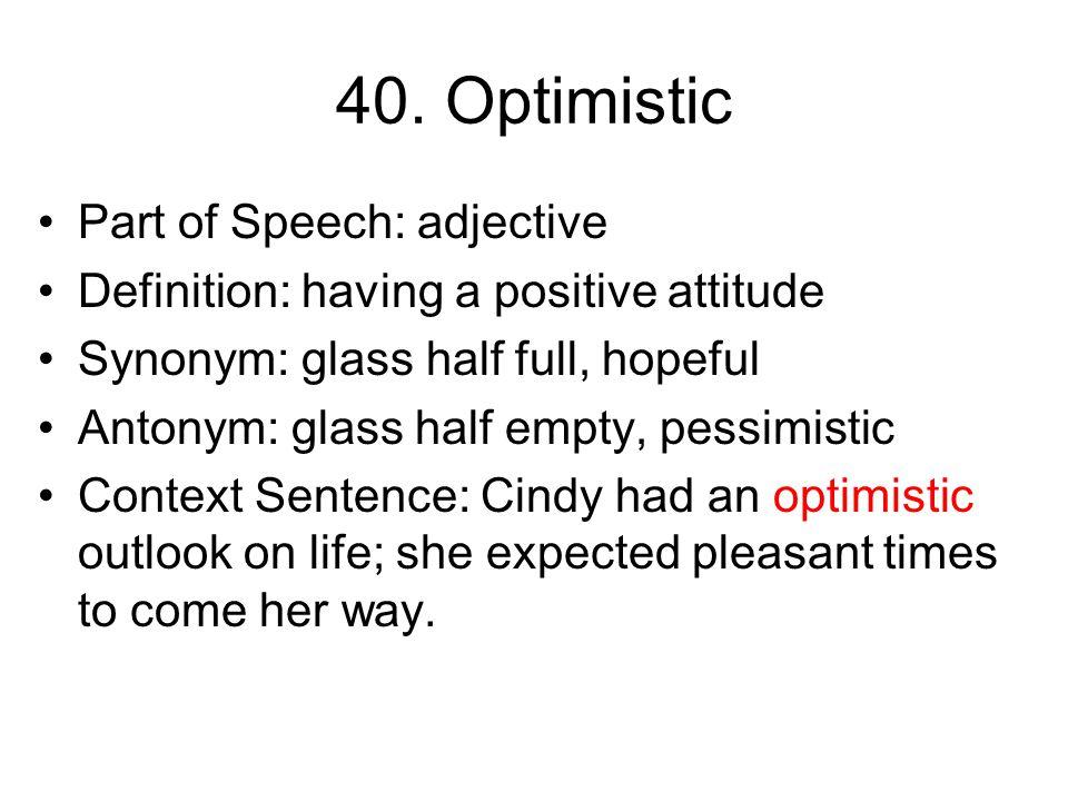 39. Harmony Part of Speech: noun Definition: pleasing arrangement of parts Synonym: agreement, accord Antonym: clashing, harshness Context Sentence: T