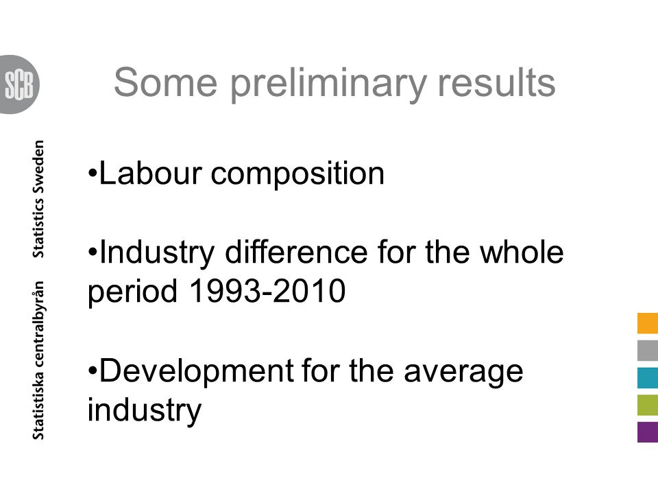 Labour composition How the market value those who work in the private sector Age Ethnicity Educational level Educational orientation However not two sexes