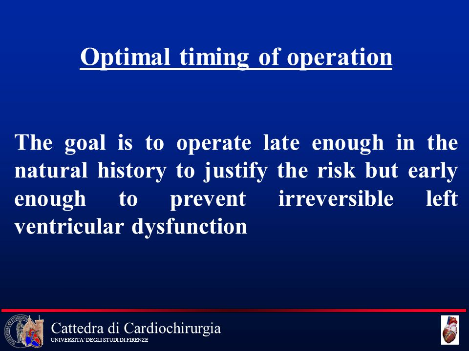 Cattedra di Cardiochirurgia UNIVERSITA' DEGLI STUDI DI FIRENZE Recommendations for TEE in MR Indication Class 1 Intraoperative TEE to establish the anatomic basis for MR I and guide to repair 2 For evaluation of MR patients in whom TTE provides non- I diagnostic images regarding severety of MR, mechanism of MR, and/or status of LV function 3 In routine follow-up or surveillance of patients with native III valve MR
