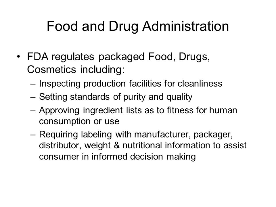 """Food, Drug and Cosmetic Act Created the Food and Drug Administration (FDA) Passed in 1903 after President Teddy Roosevelt read """"The Jungle"""" by Upton S"""