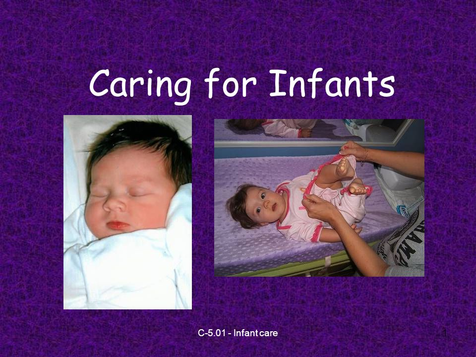 C Infant care1 Caring for Infants