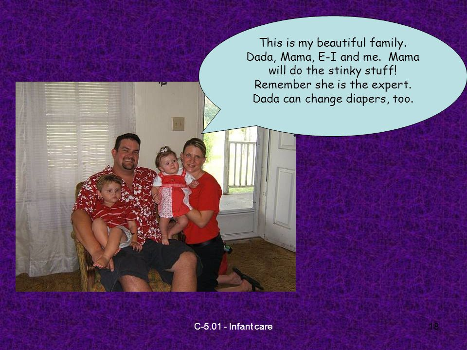 C-5.01 - Infant care18 This is my beautiful family.