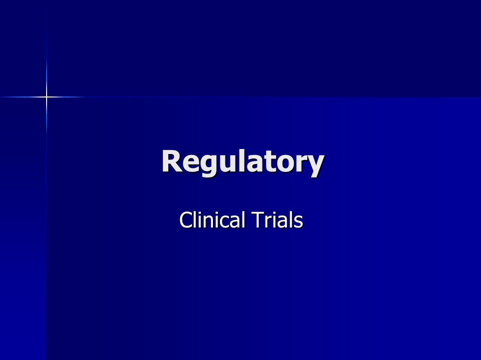 Regulatory Clinical Trials Clinical Trials