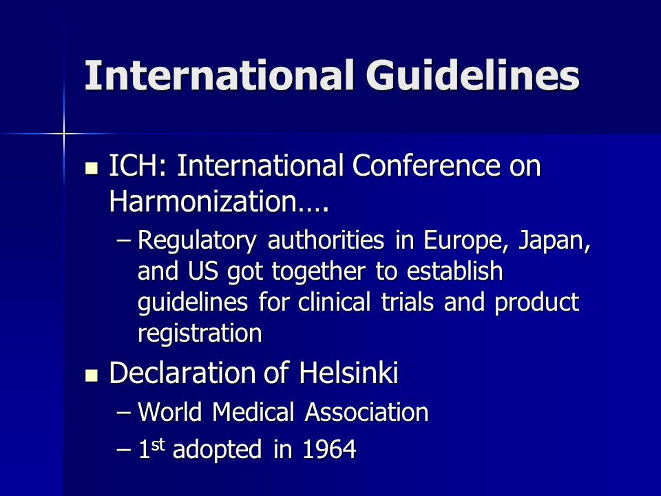 International Guidelines ICH: International Conference on Harmonization….