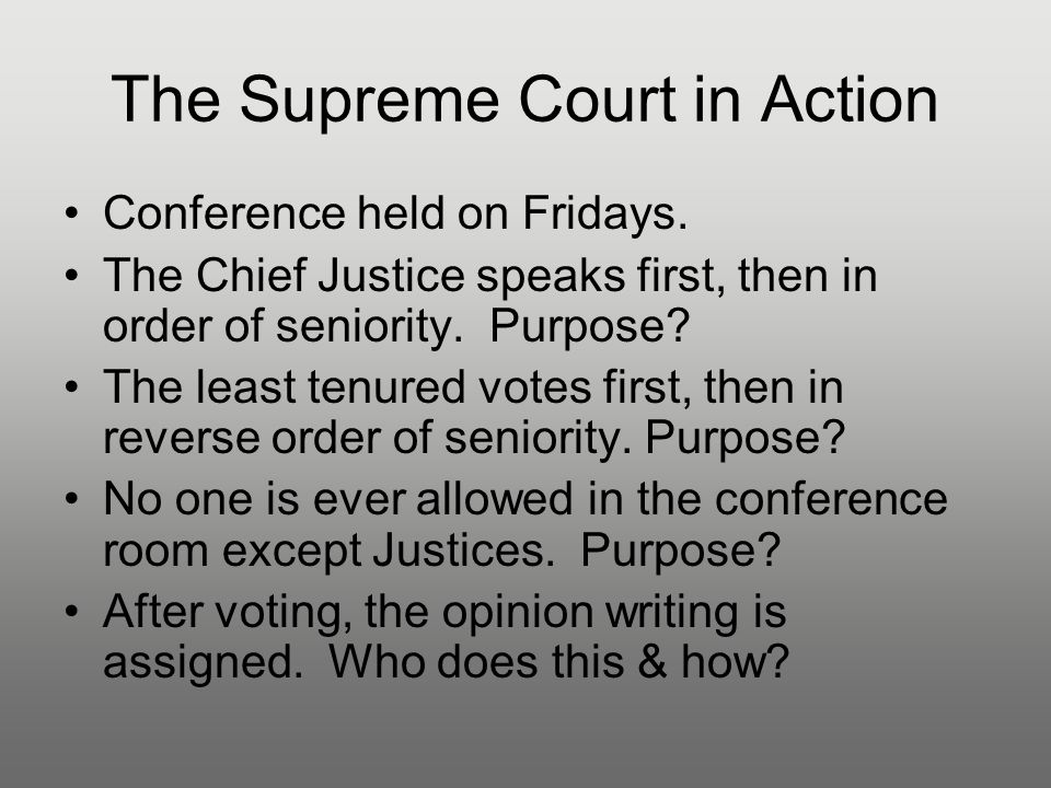 The Supreme Court in Action Conference held on Fridays.