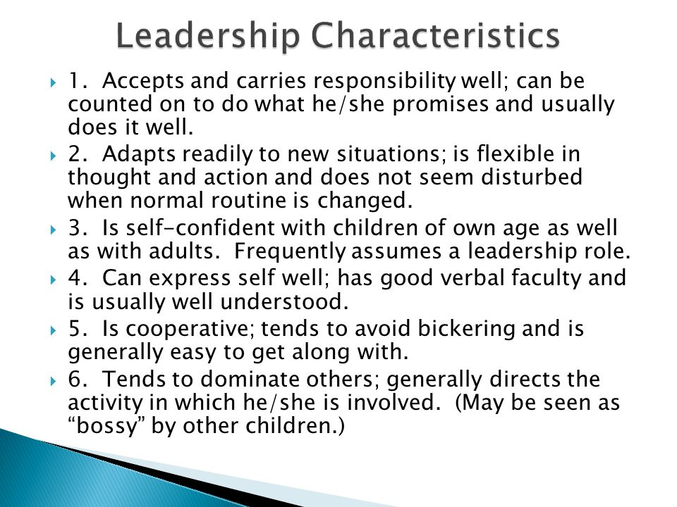  1. Accepts and carries responsibility well; can be counted on to do what he/she promises and usually does it well.  2. Adapts readily to new situat