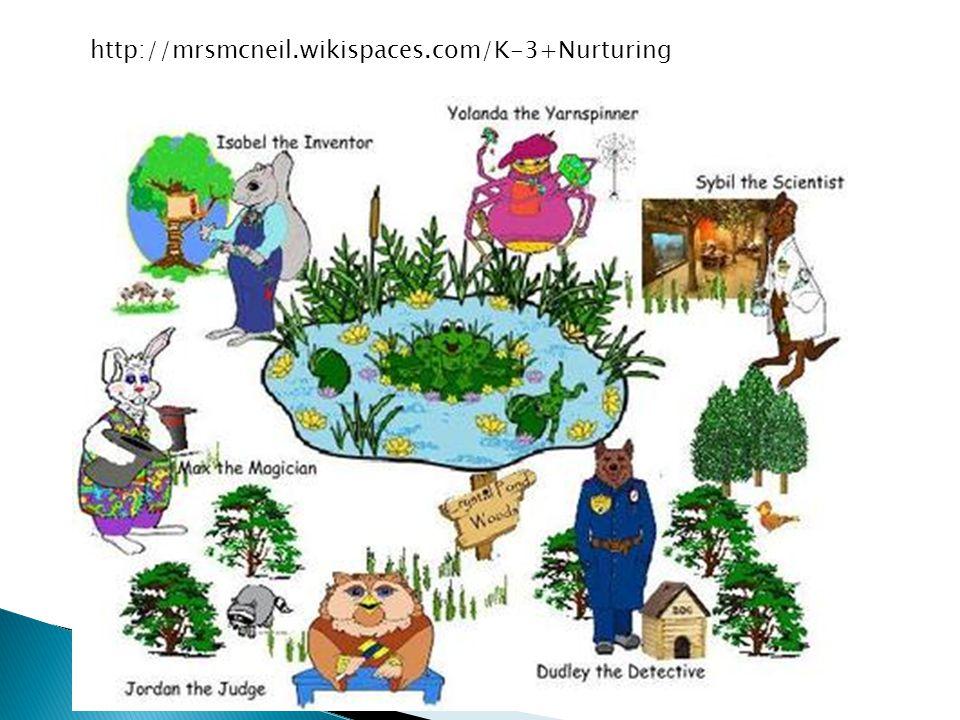 http://mrsmcneil.wikispaces.com/K-3+Nurturing