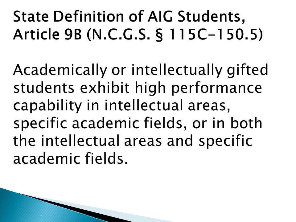 State Definition of AIG Students, Article 9B (N.C.G.S.