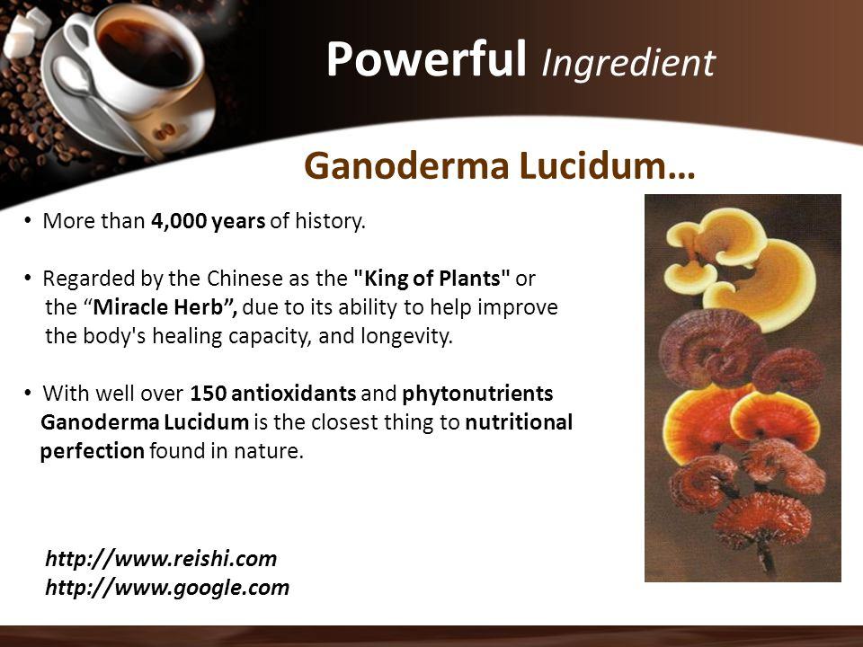 Powerful Ingredient More than 4,000 years of history.