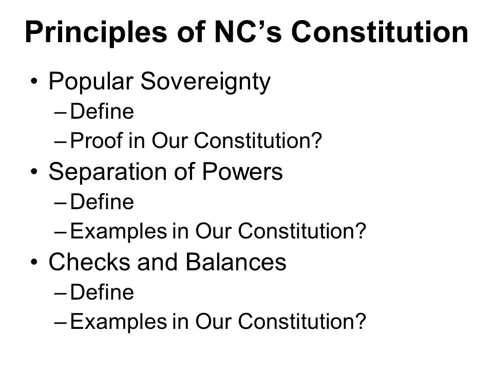 NC's Three Constitution, p.25 The Constitution of 1776 –Why written.
