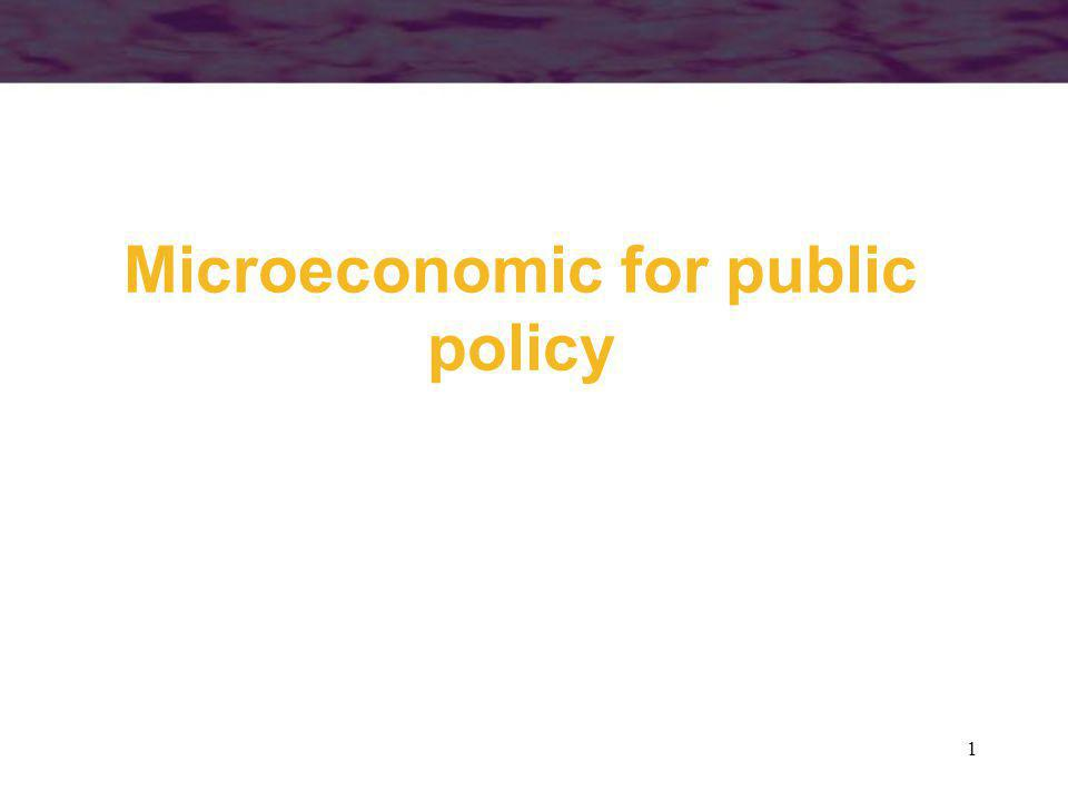 1 Microeconomic for public policy