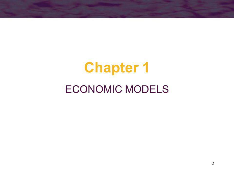 2 Chapter 1 ECONOMIC MODELS