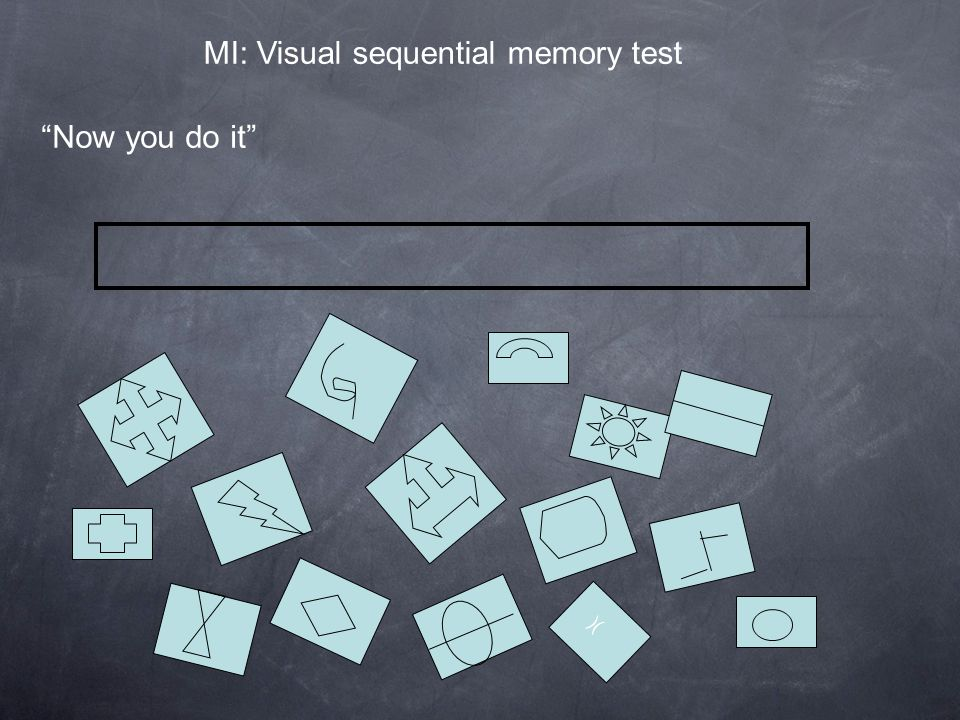 "MI: Visual sequential memory test )( ""Now you do it"""
