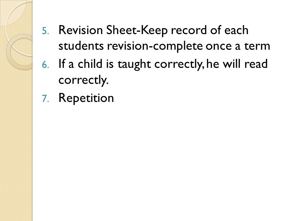 5.5. Revision Sheet-Keep record of each students revision-complete once a term 6.