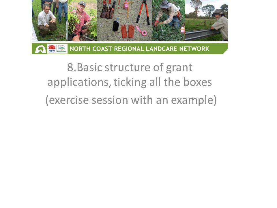 8.Basic structure of grant applications, ticking all the boxes (exercise session with an example)