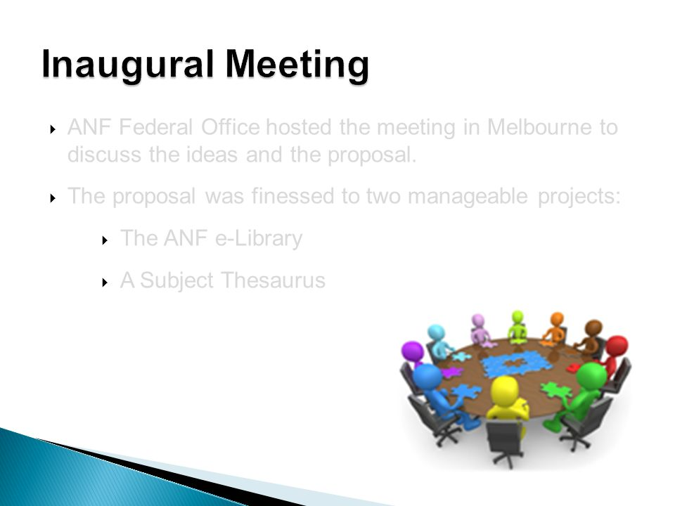  ANF Federal Office hosted the meeting in Melbourne to discuss the ideas and the proposal.