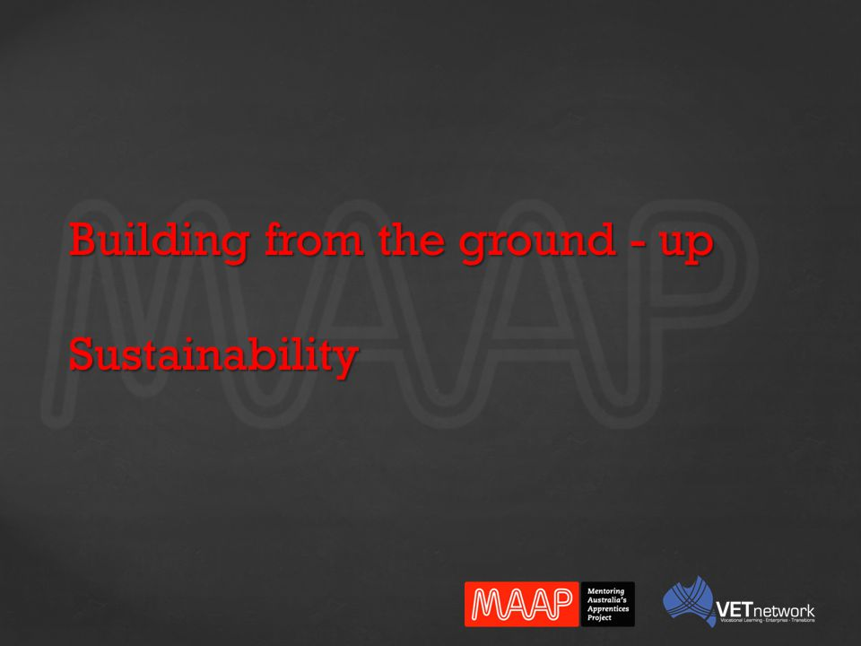 Building from the ground - up Sustainability