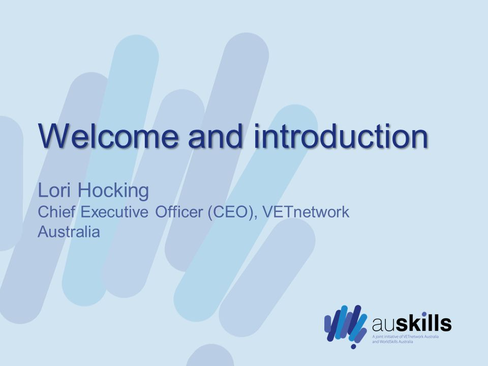 Welcome and introduction Lori Hocking Chief Executive Officer (CEO), VETnetwork Australia