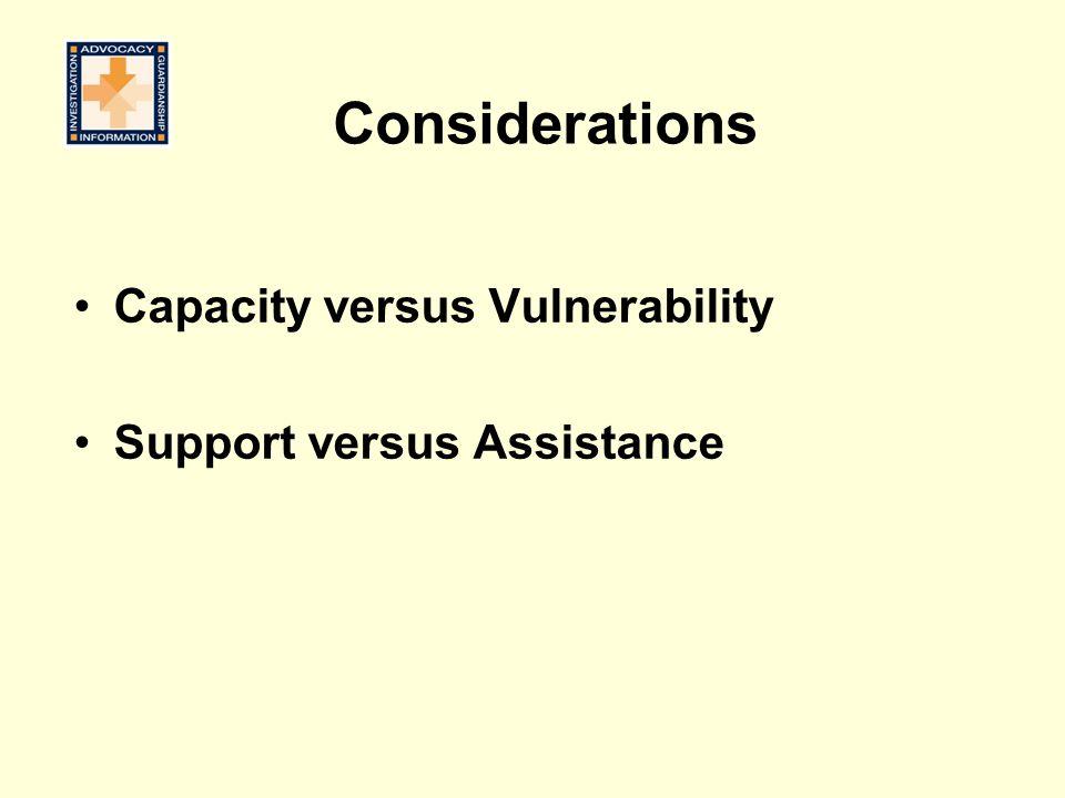 Capacity versus Vulnerability Support versus Assistance Considerations