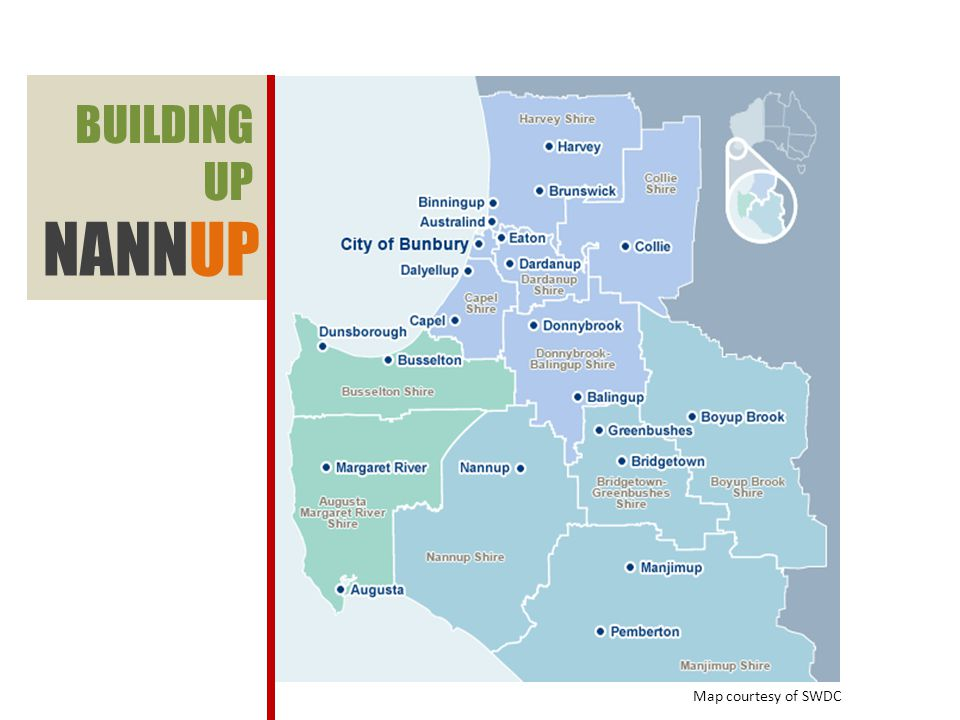 BUILDING UP NANNUP Map courtesy of SWDC
