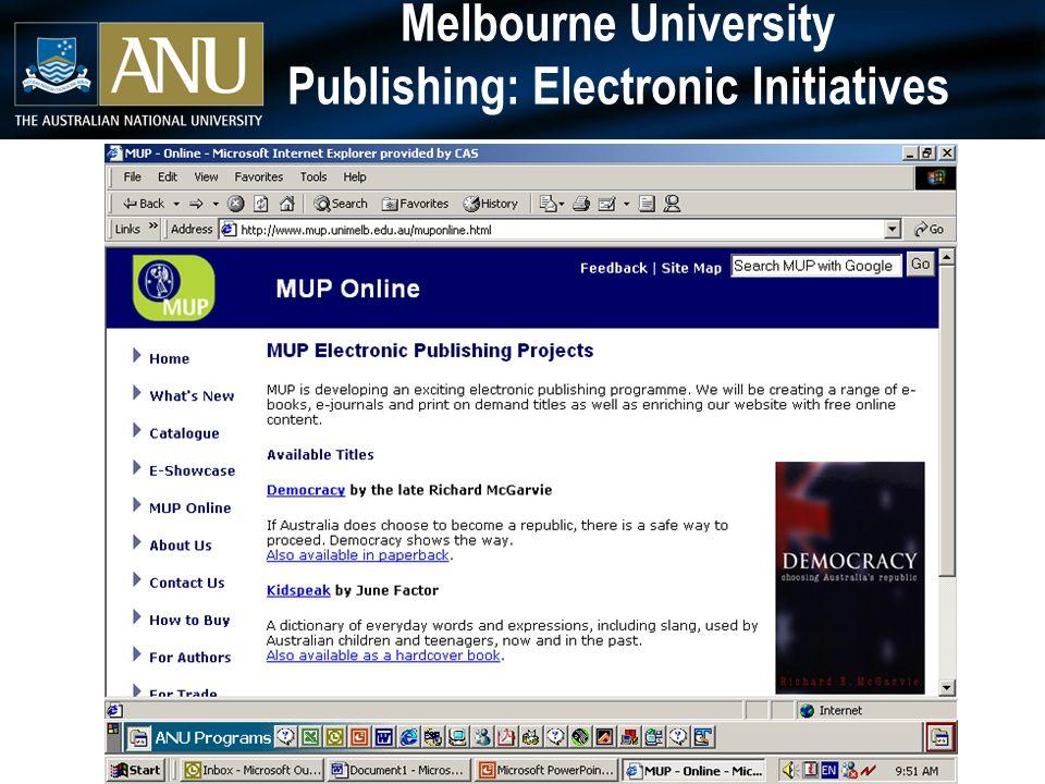 Melbourne University Publishing: Electronic Initiatives
