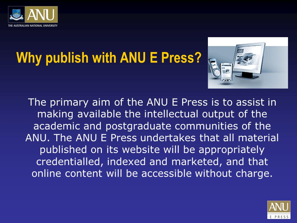 eBooks ANU E Press eBooks are available without charge as an electronic document.