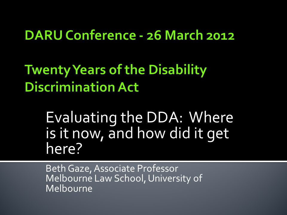 Evaluating the DDA: Where is it now, and how did it get here.